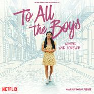 Various Artists, To All The Boys: Always & Forever [OST] (LP)