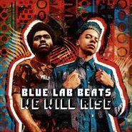 Blue Lab Beats, We Will Rise (LP)