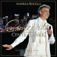Andrea Bocelli, Concerto: One Night In Central Park [10th Anniversary Deluxe Edition] (CD)