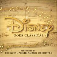 Royal Philharmonic Orchestra, Disney Goes Classical (CD)