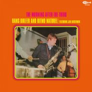 Hans Dulfer, The Morning After The Third [180 Gram Yellow Vinyl] (LP)
