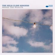 The Nels Cline Singers, Share The Wealth (LP)