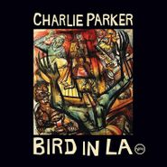 Charlie Parker, Bird In LA [Record Store Day] (LP)