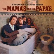 The Mamas & The Papas, If You Can Believe Your Eyes & Ears (LP)
