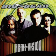 Big Sugar, Hemi-Vision [Deluxe Edition] (CD)