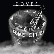 Doves, Some Cities (LP)
