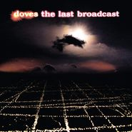 Doves, The Last Broadcast (LP)