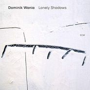 Dominik Wania, Lonely Shadows (CD)