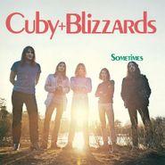 Cuby & The Blizzards, Sometimes [180 Gram Red Vinyl] (LP)