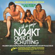 Ruud Bos, Naakt Over De Schutting [OST] [White Vinyl] (LP)