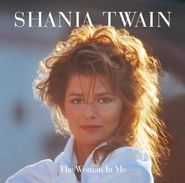 Shania Twain, The Woman In Me [Diamond Edition] (LP)