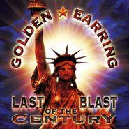 Golden Earring, Last Blast Of The Century [180 Gram Gold Vinyl] (LP)