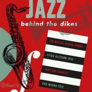 Various Artists, Jazz Behind The Dikes Vol. 1 [180 Gram Red Vinyl] (LP)