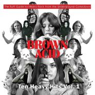 Various Artists, Brown Acid: Ten Heavy Hits Vol. 1 [Record Store Day] (LP)
