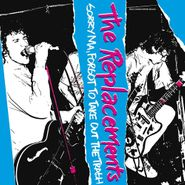 The Replacements, Sorry Ma, Forgot To Take Out The Trash [Deluxe Edition] (LP)