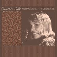 Joni Mitchell, Archives Vol. 1 (1963-1967): Highlights [Record Store Day] (LP)