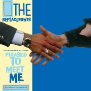 The Replacements, The Pleasure's All Yours: Pleased To Meet Me Outtakes & Alternates [Record Store Day] (LP)