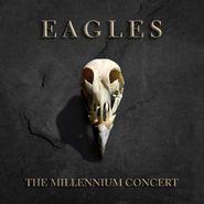 Eagles, The Millennium Concert [180 Gram Vinyl] (LP)