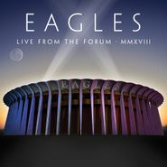 Eagles, Live From The Forum MMXVIII [w/Blu-ray] (CD)