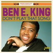 Ben E. King, Don't Play That Song (CD)