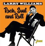 Larry Williams, Rock, Soul & Roll: Greatest Hits & More, 1957-1961 (CD)
