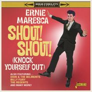 Ernie Maresca, Shout! Shout! (Knock Yourself Out) (CD)