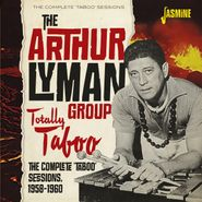 Arthur Lyman Group, Totally Taboo: The Complete 'Taboo' Sessions 1958-1960 (CD)