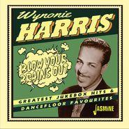 Wynonie Harris, Blow Your Brains Out: Greatest Jukebox Hits & Dancefloor Favorites (CD)