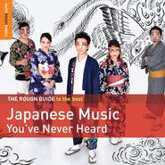 Various Artists, The Rough Guide To The Best Japanese Music You've Never Heard (CD)