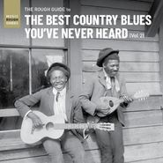 Various Artists, The Rough Guide To The Best Country Blues You've Never Heard Vol. 2 (CD)