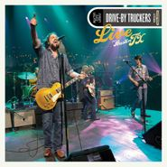 Drive-By Truckers, Live From Austin TX (LP)