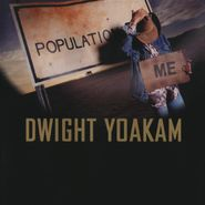 Dwight Yoakam, Population: Me [Ocean Blue Vinyl] (LP)