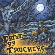 Drive-By Truckers, The Dirty South [Colored Vinyl] (LP)