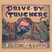 Drive-By Truckers, A Blessing & A Curse [Colored Vinyl] (LP)