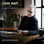 John Hiatt, Leftover Feelings [Blue Marble Vinyl] (LP)