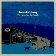 James McMurtry, The Horses And The Hounds [Grey Vinyl] (LP)