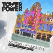 Tower Of Power, 50 Years Of Funk & Soul: Live At The Fox Theater, Oakland, CA, June 2018 (CD)