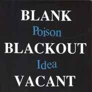 Poison Idea, Blank Blackout Vacant (CD)