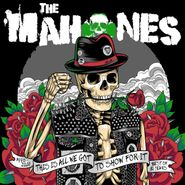 The Mahones, This Is All We Got To Show For It: Best Of 30 Years (CD)