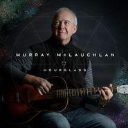 Murray McLauchlan, Hourglass (CD)