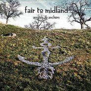 Fair to Midland, Arrows & Anchors [Colored Vinyl] (LP)