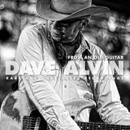 Dave Alvin, From An Old Guitar: Rare & Unreleased Recordings (CD)
