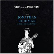 Various Artists, Songs From The Astral Plane Vol. 1: A Tribute To Jonathan Richman & The Modern Lovers [Record Store Day] (LP)