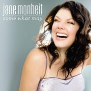 Jane Monheit, Come What May (CD)