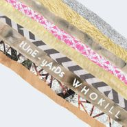 Tune-Yards, W H O K I L L [Record Store Day Splatter Colored Vinyl] (LP)
