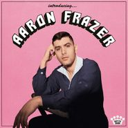 Aaron Frazer, Introducing... [Translucent Pink Glass Colored Vinyl] (LP)