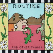 "Routine, And Other Things EP [Coke Bottle Clear Vinyl] (12"")"