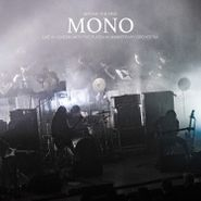 MONO, Beyond The Past: Live In London With The Platinum Anniversary Orchestra (CD)