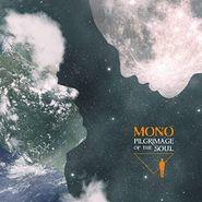 MONO, Pilgrimage Of The Soul (LP)