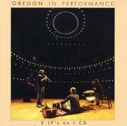 Oregon, In Performance (CD)